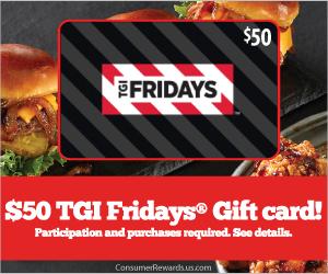 Free $50 TGI Fridays® Gift Card