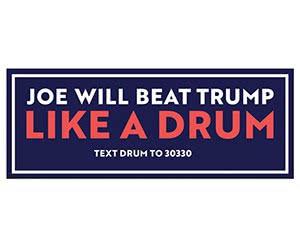 """Free """"Joe Will Beat Trump Like A Drum"""" Sticker"""