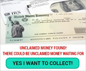 YOU MAY HAVE UNCLAIMED MONEY!
