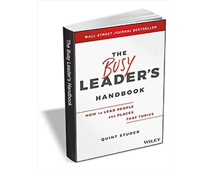 """Free eBook: """"The Busy Leader's Handbook: How To Lead People and Places That Thrive ($17.00 Value) FREE for a Limited Time"""""""