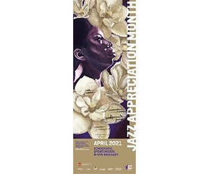 Free 2021 Jazz Appreciation Month Poster