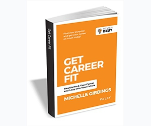 """Free eBook: """"Get Career Fit: Healthcheck Your Career and Leap Into Your Future, 2nd Edition ($9.00 Value) FREE for a Limited Time"""""""