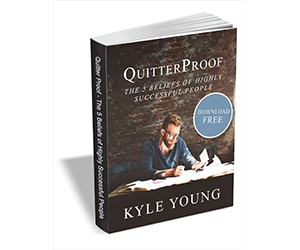 "Free eBook: ""QuitterProof - The 5 Beliefs of Highly Successful People."""